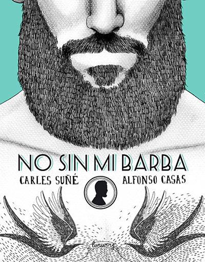 Portada del libro No sin mi barba, de Carles Suñé y Alfonso Casas